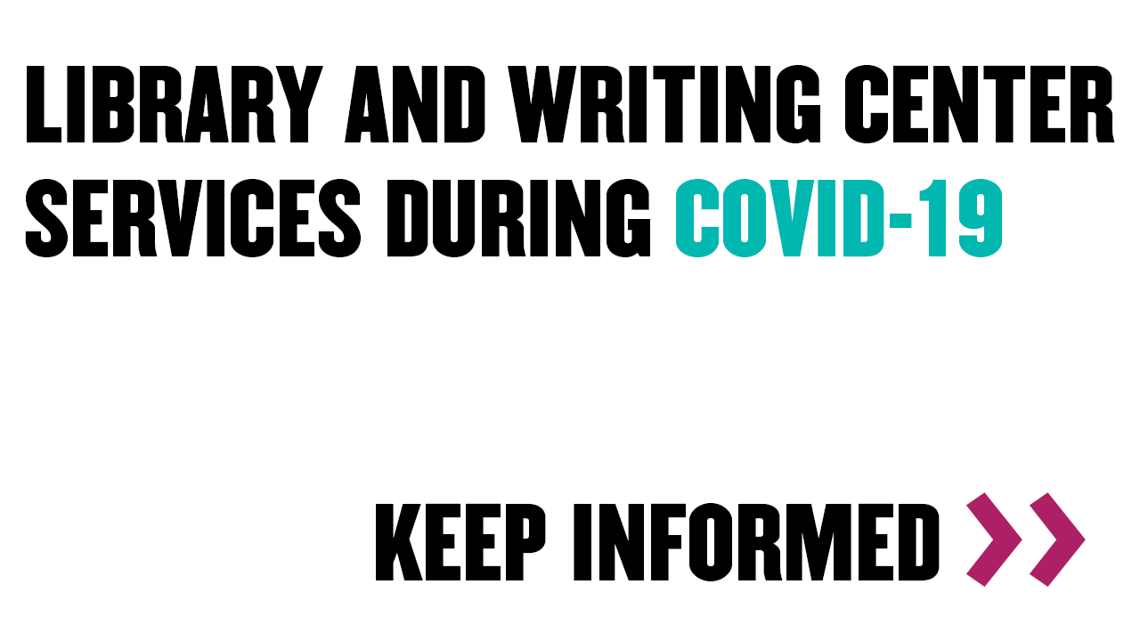 Library and Writing Center Services During COVID19