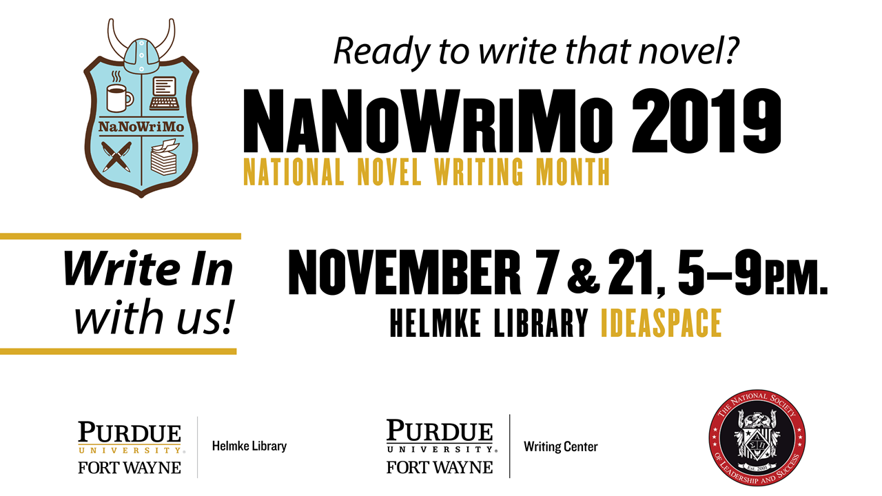 National Novel Writing Month, November 7 and 21, 5 to 9 p.m.